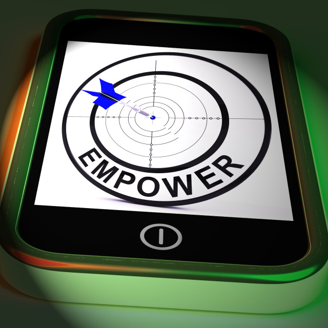 """""""Empower Smartphone Displays Provide Tools And Encouragement"""" stock image"""