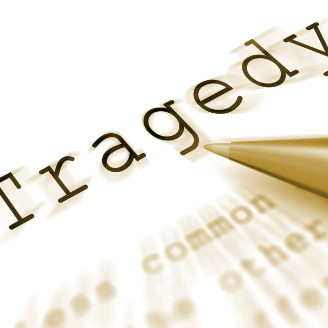 """Tragedy Word Displays Disaster Misfortune Or Blow"" stock image"