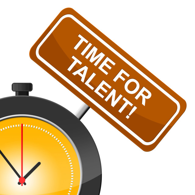 """""""Time For Talent Represents Strong Point And Skill"""" stock image"""