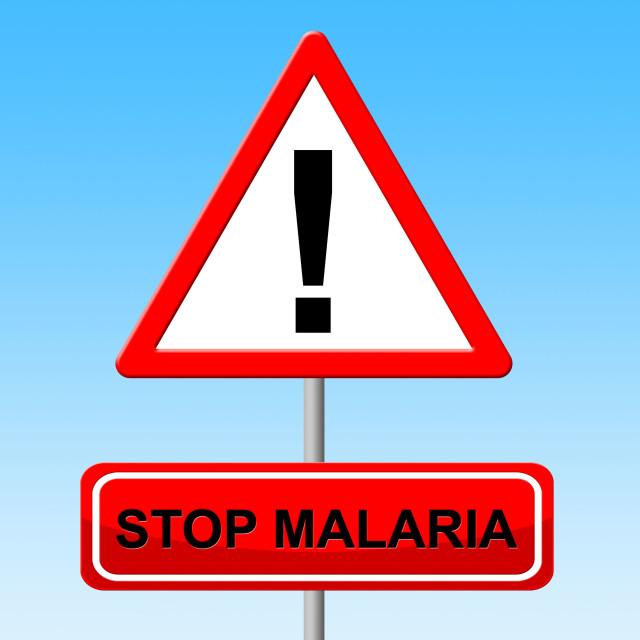 """""""Stop Malaria Indicates Warning Sign And Malarial"""" stock image"""