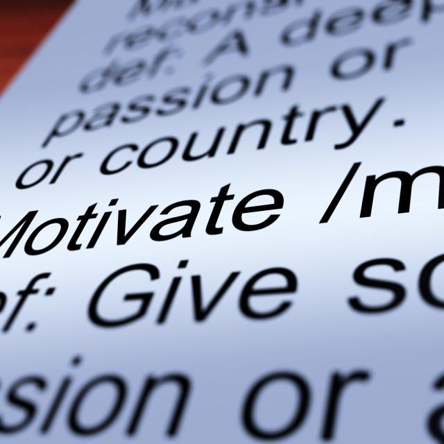 """""""Motivate Definition Closeup Showing Positive Encouragement"""" stock image"""