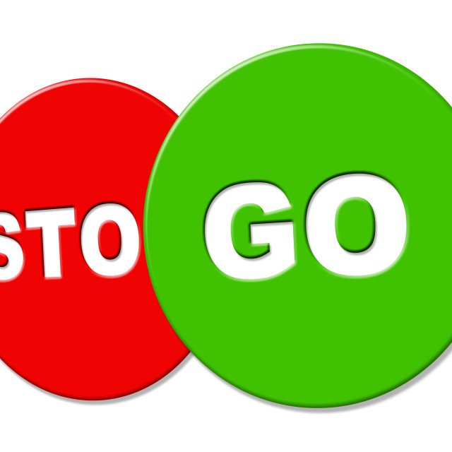 """""""Go Ahead Represents Get Started And Beginning"""" stock image"""