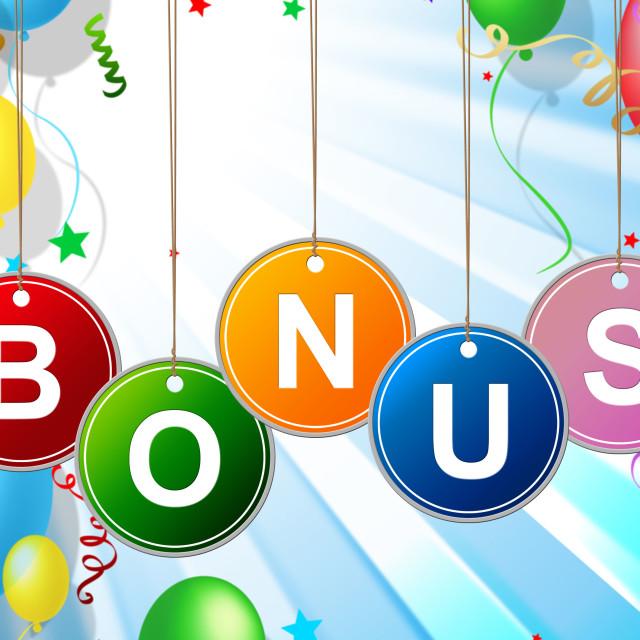 """Bonus Reward Means For Free And Award"" stock image"