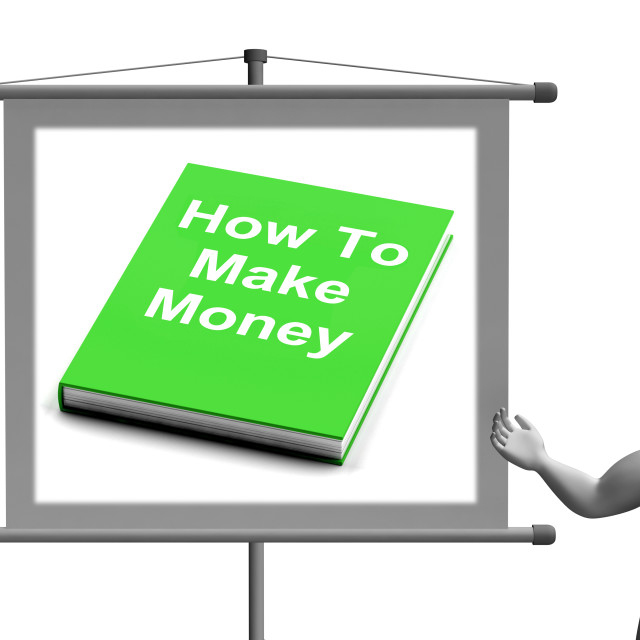 """""""How To Make Money Sign Shows Earn Cash"""" stock image"""