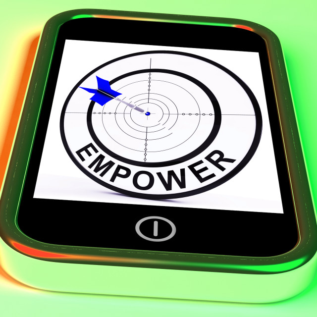 """""""Empower Smartphone Means Provide Tools And Encouragement"""" stock image"""