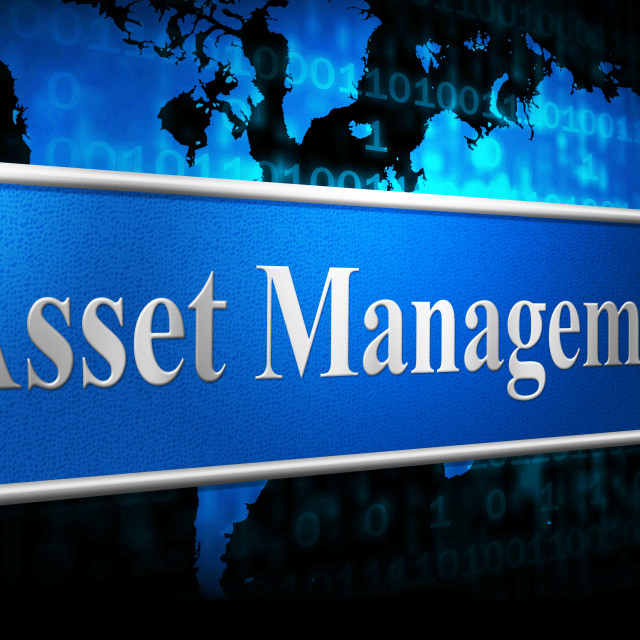 """""""Asset Management Means Business Assets And Administration"""" stock image"""
