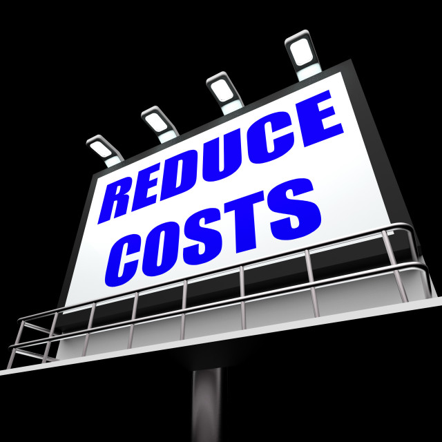 """Reduce Costs Sign Means Lessen Prices and Charges"" stock image"
