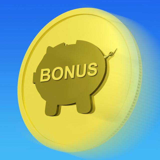 """Bonus Gold Coin Means Monetary Reward Or Benefit"" stock image"