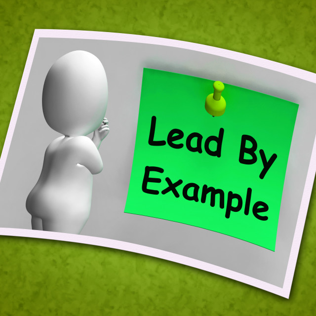 """""""Lead By Example Photo Means Mentor And Inspire"""" stock image"""