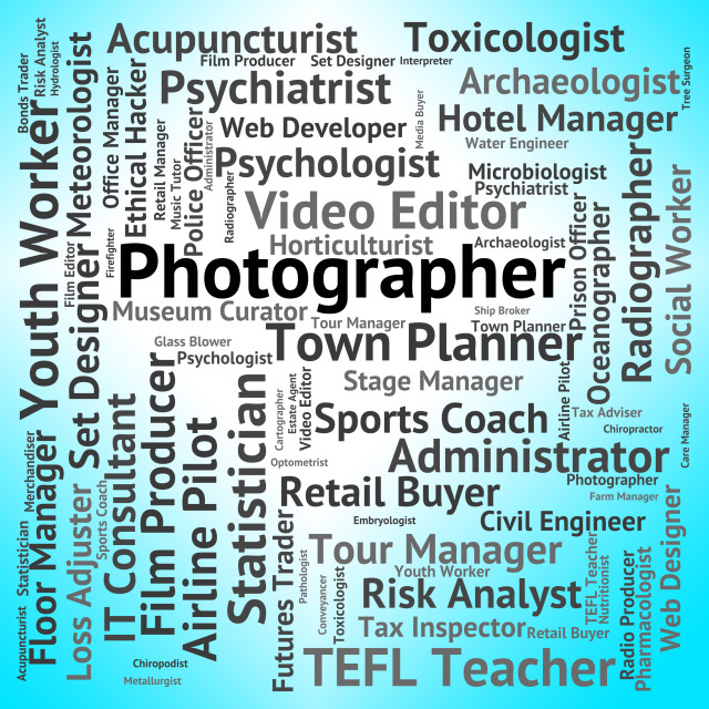 """""""Photographer Job Means Lensman Occupation And Recruitment"""" stock image"""