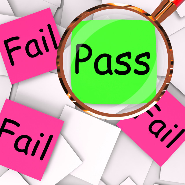 """""""Pass Fail Post-It Papers Mean Approved Or Unsuccessful"""" stock image"""