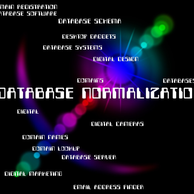 """""""Database Normalization Indicates Words Normalisation And Regularise"""" stock image"""