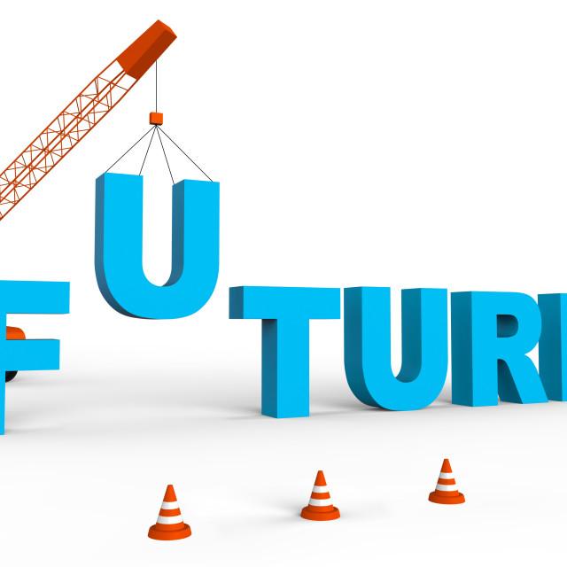 """Build Future Represents Building Destiny 3d Rendering"" stock image"