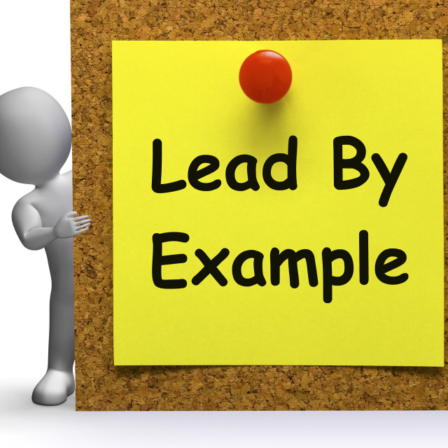 """""""Lead By Example Note Means Mentor Or Inspire"""" stock image"""
