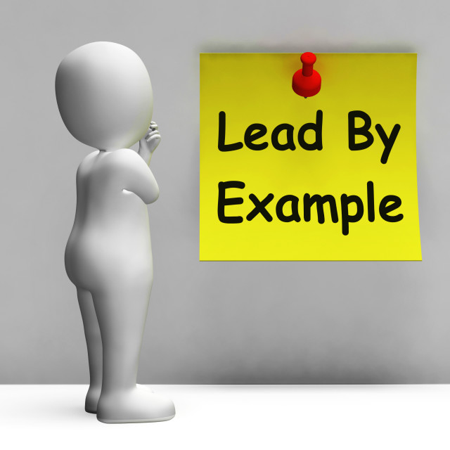 """""""Lead By Example Note Means Mentor And Inspire"""" stock image"""