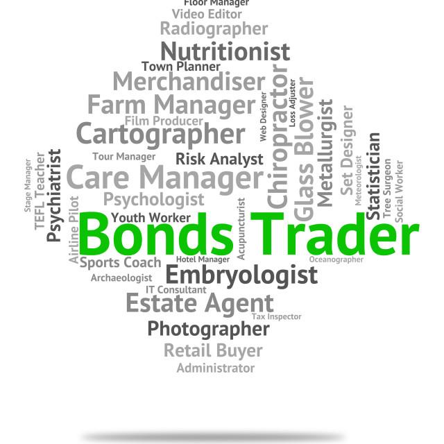 """Bonds Trader Represents Businessman Salesman And Job"" stock image"