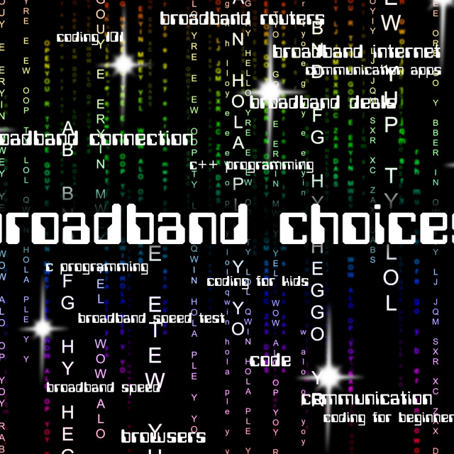 """Broadband Choices Indicates World Wide Web And Alternative"" stock image"