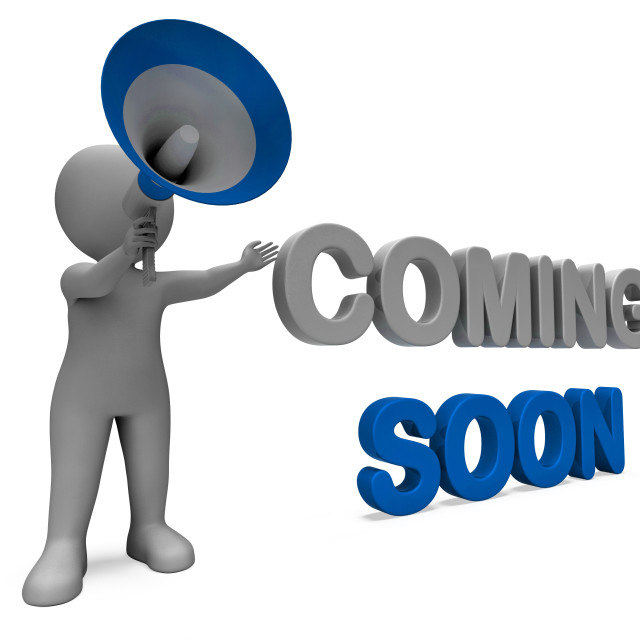 """Coming Soon Character Shows New Arrivals Or Promotional Product"" stock image"