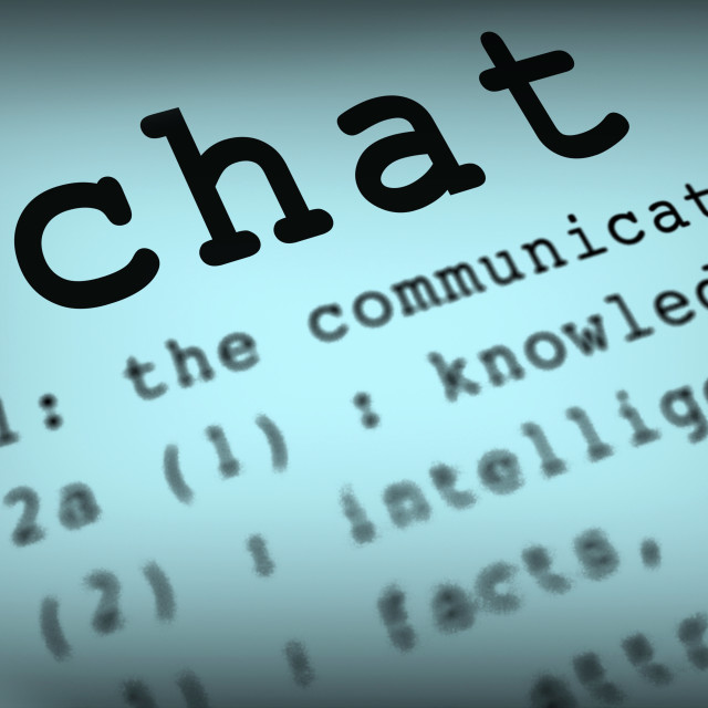 """Chat Definition Means Online Communication Or Text Talking"" stock image"