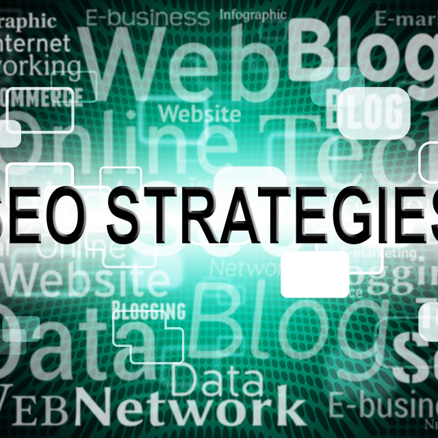 """""""Seo Strategies Represents Search Engines And Online"""" stock image"""