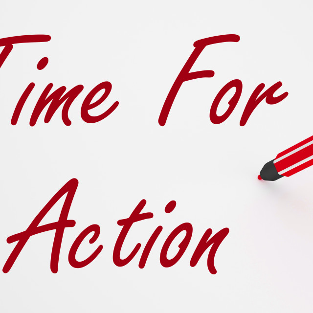 """""""Time For Action On whiteboard Means Inspiration And Encouragement"""" stock image"""