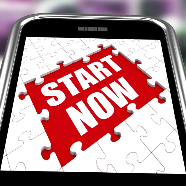 """""""Start Now Smartphone Shows Commence Or Begin Immediately"""" stock image"""