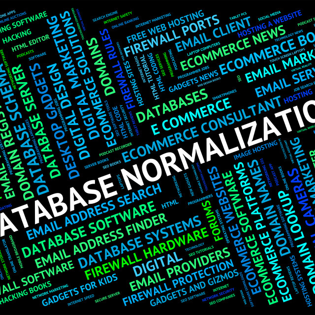 """""""Database Normalization Represents Normalise Words And Regularise"""" stock image"""