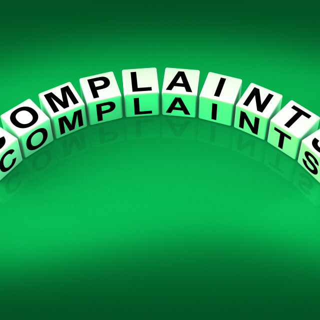 """""""Complaints Dice Means Dissatisfied Angry And Criticism"""" stock image"""