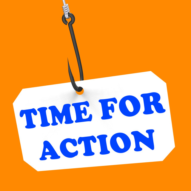 """""""Time For Action On Hook Means Encouragement And Great Inspiration"""" stock image"""