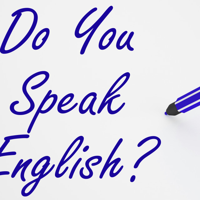 """""""Do You Speak English? On Whiteboard Shows Language Learning And Understanding"""" stock image"""