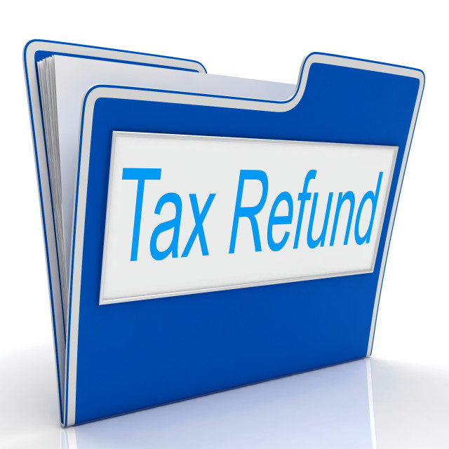 """Tax Refund Represents Taxes Paid And Administration"" stock image"