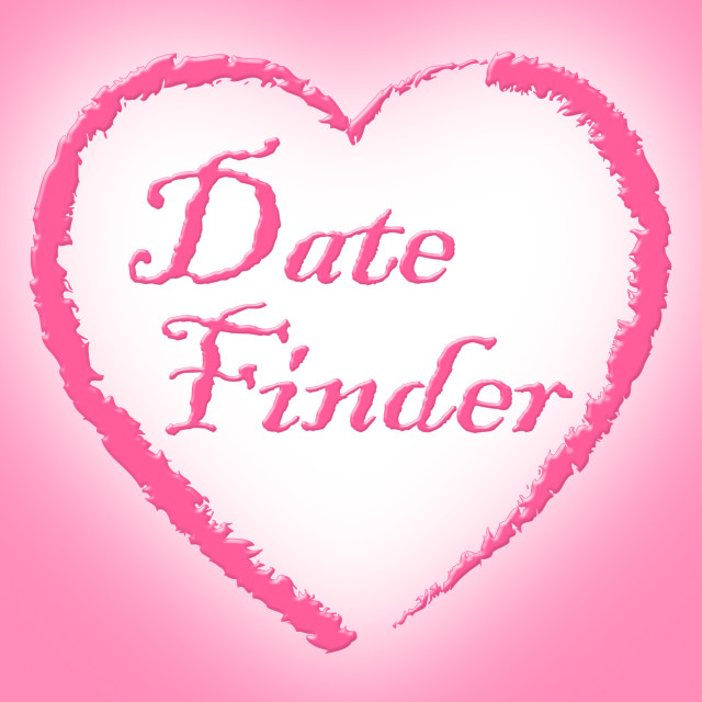 """Date Finder Indicates Search For And Choose"" stock image"