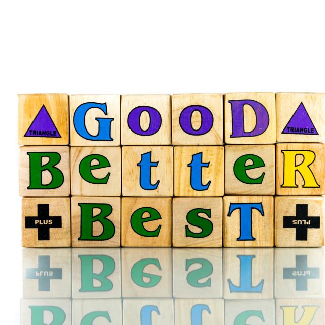 """Good, better, best (isolated on white)"" stock image"