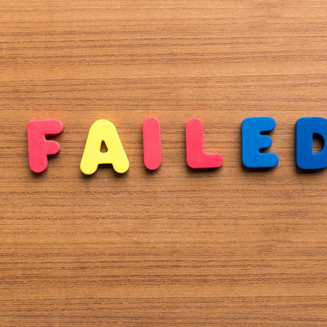 """""""failed"""" stock image"""