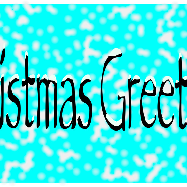 """Christmas Greetings Snow"" stock image"