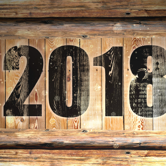 """new year 2018 on wood"" stock image"