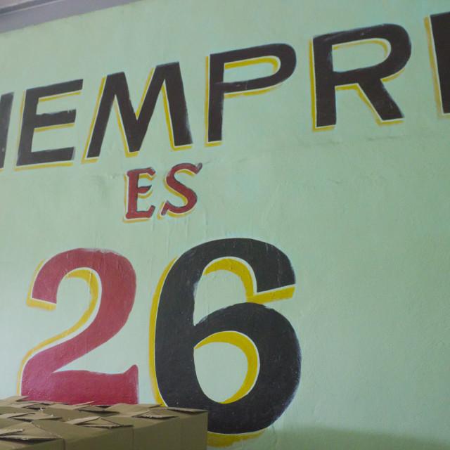 """""""A wall with the sentence siempre es 26 - Pinar del Rio - Cuba"""" stock image"""