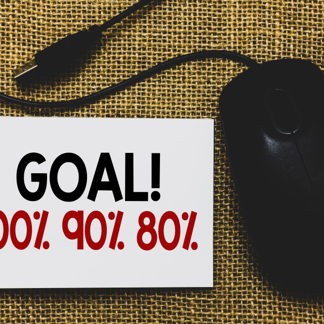 """""""Writing note showing Goal 100 90 80. Business photo showcasing Percentage of..."""" stock image"""