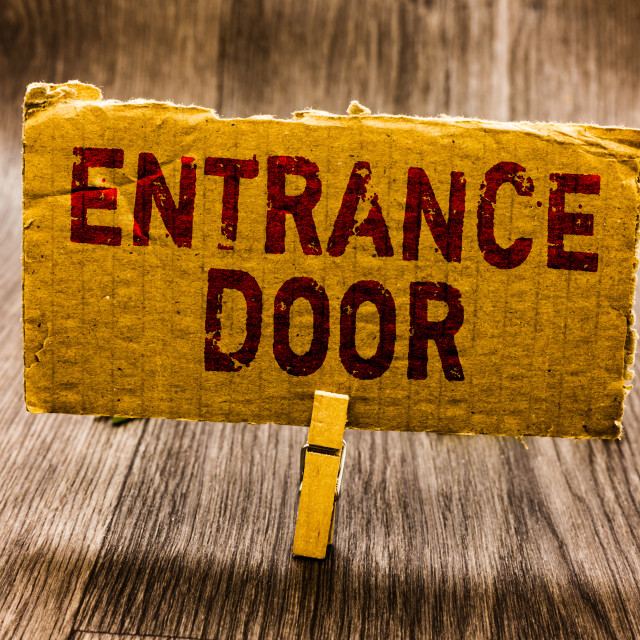 """Conceptual hand writing showing Entrance Door. Business photo text Way in..."" stock image"