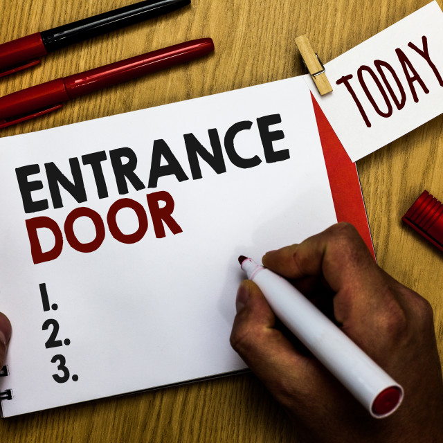 """Handwriting text writing Entrance Door. Concept meaning Way in Doorway Gate..."" stock image"