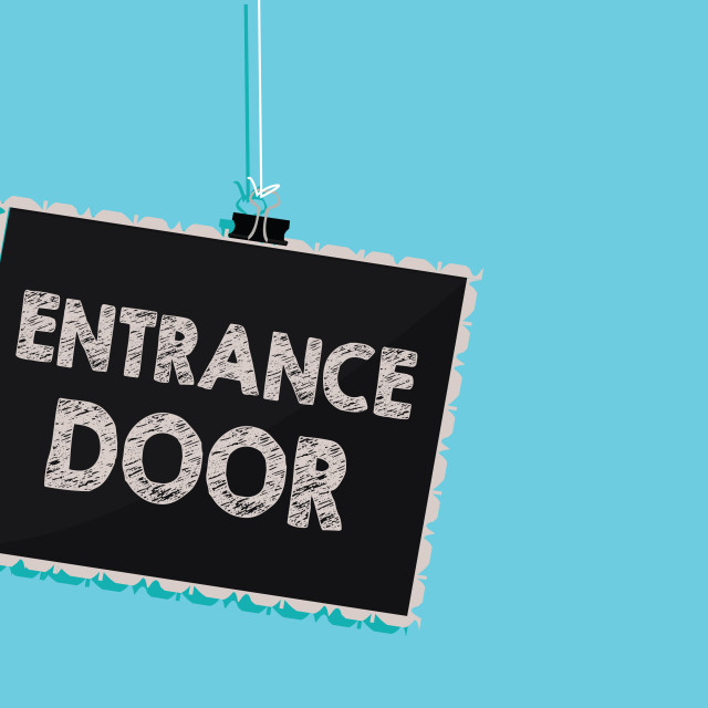 """Conceptual hand writing showing Entrance Door. Business photo showcasing Way..."" stock image"