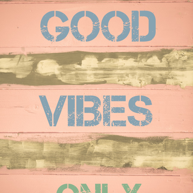 """""""GOOD VIBES ONLY motivational quote"""" stock image"""
