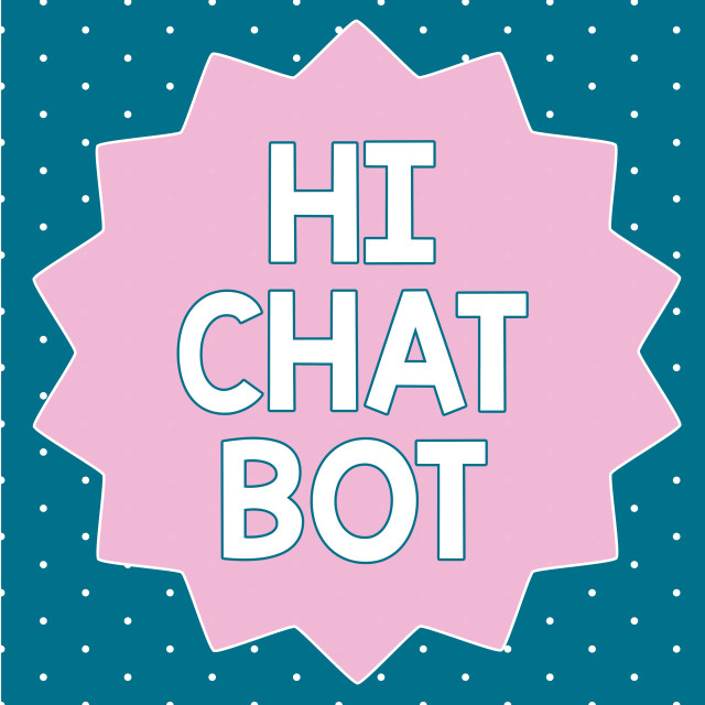 """""""Text sign showing Hi Chat Bot. Conceptual photo Greeting to robot machine who..."""" stock image"""