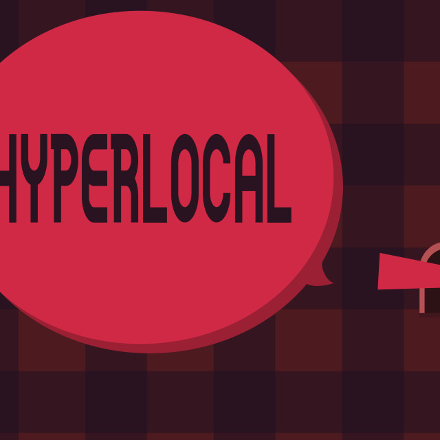 """Word writing text Hyperlocal. Business concept for Relating to Concerning a..."" stock image"