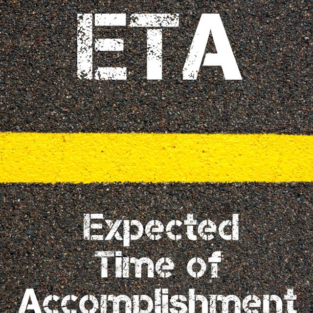 """""""Business Acronym ETA Expected Time of Accomplishment"""" stock image"""