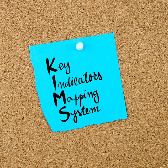 """Business Acronym KIMS as Key Indicators Mapping System"" stock image"