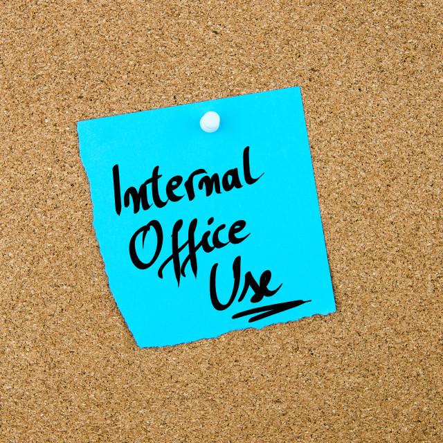 """Internal Office Use written on blue paper note"" stock image"