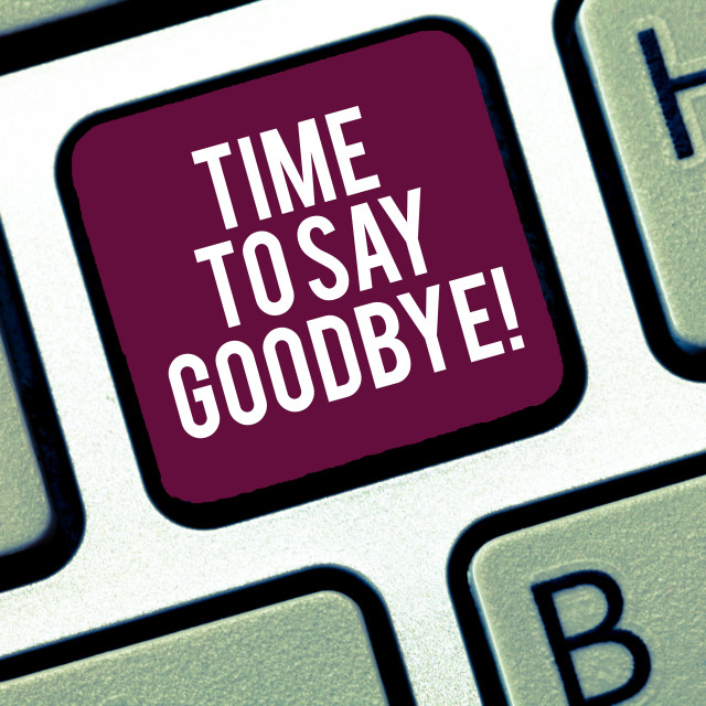 """""""Writing note showing Time To Say Goodbye. Business photo showcasing..."""" stock image"""