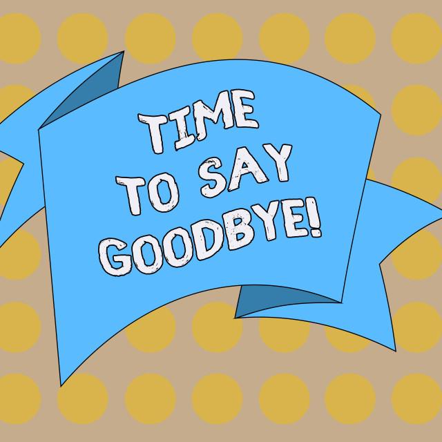 """""""Word writing text Time To Say Goodbye. Business concept for Separation Moment..."""" stock image"""
