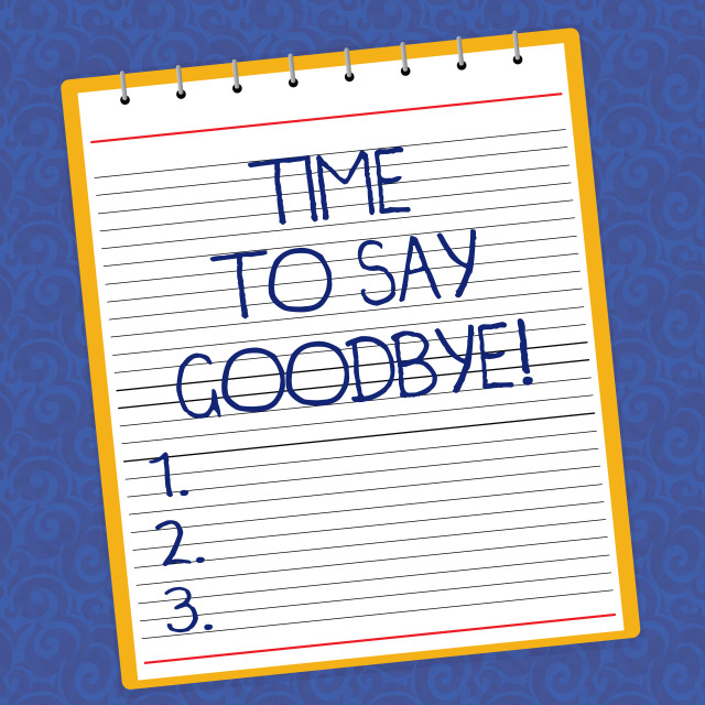 """""""Text sign showing Time To Say Goodbye. Conceptual photo Separation Moment..."""" stock image"""